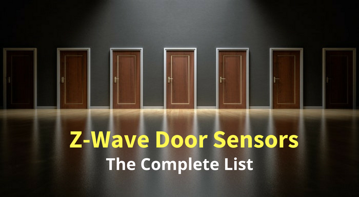 Z Wave Door Sensors The Complete List Automation Gears